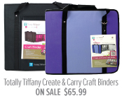 Totally Tiffany Create & Carry Craft Binders