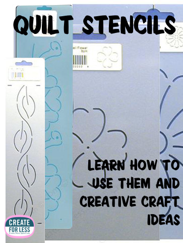 Using Quilt Stencils in Quilting and Other Crafts | CreateForLess.com Discount Craft Supplies