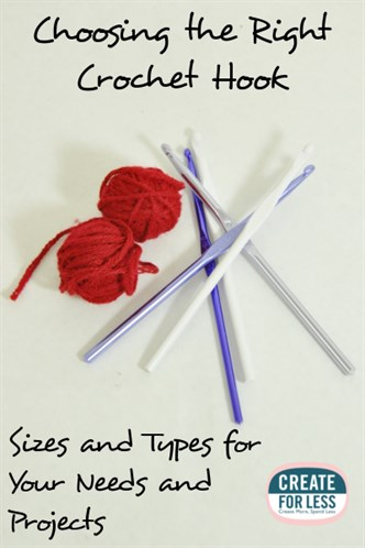 Crochet Hooks How To Choose The Right Type And Size Createforless