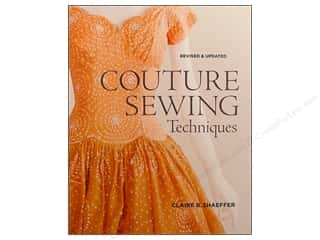 Better Homes : Taunton Press Couture Sewing Techniques Revised Book