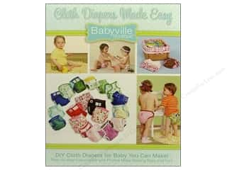 Babyville by Prym/Dritz: Dritz Babyville Boutique Cloth Diapers Made Easy Book