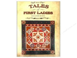 Weekly Specials American Girl Book Kit: Quilt In A Day Tales Of First Ladies Book