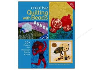 books & patterns: Creative Quilting with Beads: 20+ Projects with Dimension, Sparkle & Shine Book by Valerie Van Arsdale Shrader