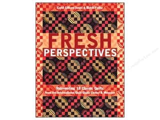 C&T Publishing Fresh Perspectives Book by Carol Gilham Jones & Bobbi Finley