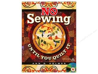 Computer Software / CD / DVD: American Quilter's Society No Sewing Until You Quilt It Book by Ann R. Holmes