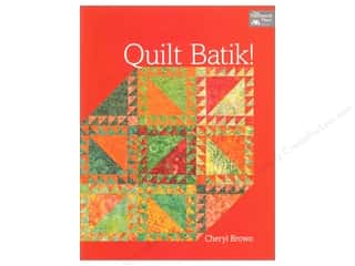 Weekly Specials That Patchwork Place Books: That Patchwork Place Quilt Batik Book by Cheryl Brown