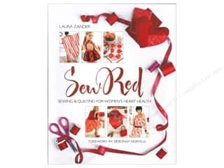 Books Clearance: Sixth & Spring Sew Red: Sewing & Quilting for Women's Heart Health Book by Laura Zander and Deborah Norville