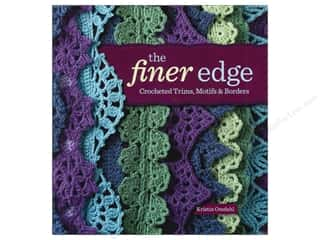 Crochet & Knit: Interweave Press The Finer Edge Book by Kristin Omdahl