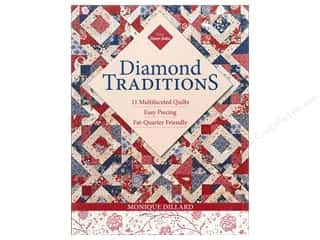 C&T Publishing Diamond Traditions Book by Monique Dillard