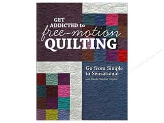 C: C&T Publishing Get Addicted To Free Motion Quilting Book by Sheila Sinclair Snyder