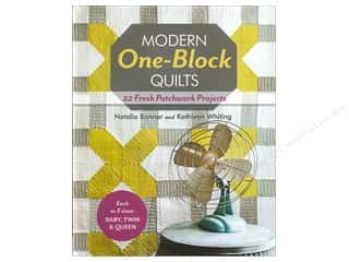 Better Homes : Stash By C&T Modern One Block Quilts Book by Natalia Bonner & Kathleen Whiting