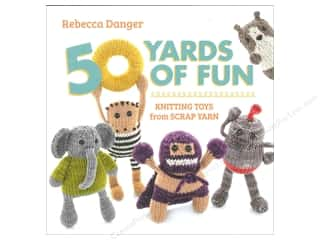 That Patchwork Place 50 Yards Of Fun Book by Rebecca Danger