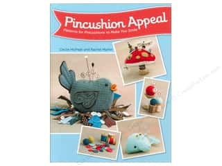 Weekly Specials Pins : That Patchwork Place Pincushion Appeal Book by Cecile McPeak & Rachel Martin