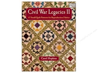 Weekly Specials Pattern: That Patchwork Place Civil War Legacies II Book by Carol Hopkins