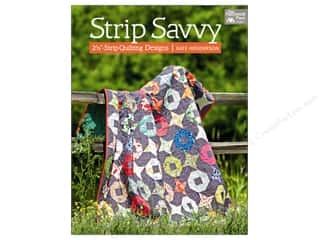 Strip Savvy: 2 1/2 in. Strip Quilting Designs Book by Kate Henderson