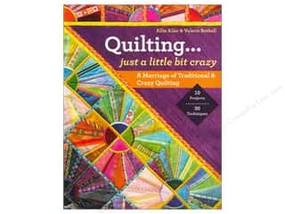 Clearance Blumenthal Favorite Findings: C&T Publishing Quilting Just a Little Bit Crazy Book by Allie Aller and Valerie Bothell