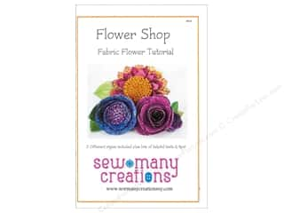 Sew Many Creations Flower Shop Fabric Flowers Pattern