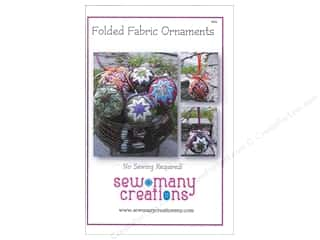 home decor pattern: Sew Many Creations Folded Fabric Ornaments Pattern
