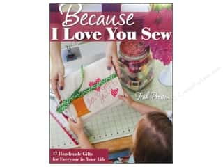Stash By C&T Because I Love You Sew Book