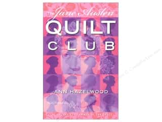Journal & Gift Books: American Quilter's Society The Jane Austen Quilt Club Book by Ann Hazelwood