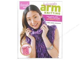Crochet & Knit: Taunton Press Threads Select Fashionista Arm Knitting Book