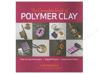 Weekly Specials Collection Kit: Taunton Press Complete Book Of Polymer Clay Book