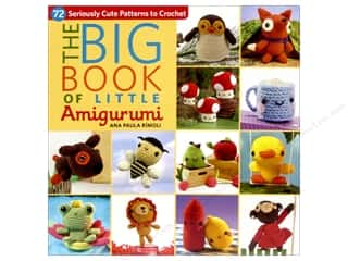 Screwdrivers: That Patchwork Place The Big Book of Little Amigurumi Book by Ana Paula Rimoli