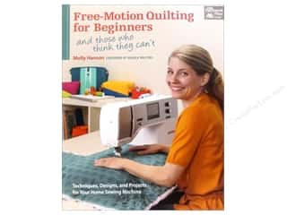 Brand-tastic Sale Design Master: That Patchwork Place Free-Motion Quilting For Beginners Book by Molly Hanson