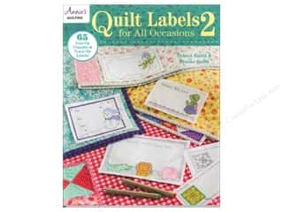 needlework book: Annie's Quilt Labels For All Occasions 2 Book by Debera Kuntz and Brooke Smith