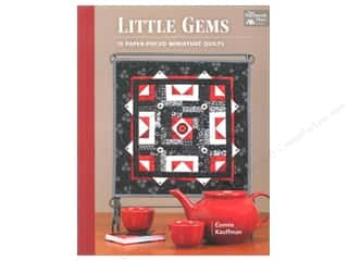 Little Gems: 15 Paper-Pieced Miniature Quilts Book by Connie Kauffman