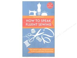 Stash By C&T How To Speak Fluent Sewing Book