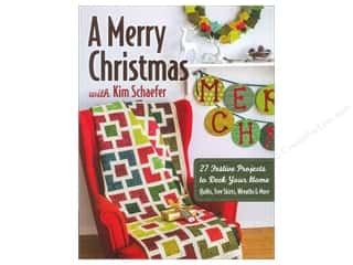 C&T Publishing A Merry Christmas Book by Kim Schaefer