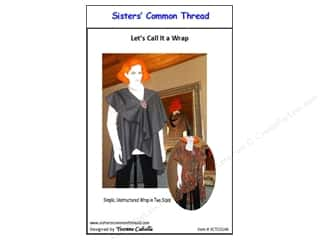 books & patterns: Sisters' Common Thread Let's Call It A Wrap Pattern