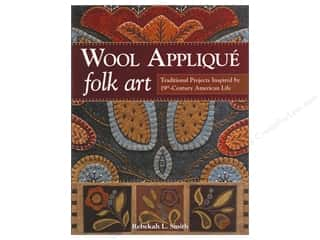 C&T Publishing Wool Applique Folk Art Book by Rebekah L. Smith