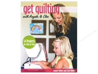 Get Quilting With Angela & Cloe Book by Angela & Cloe Walters
