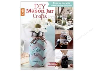 mason jars: DIY Mason Jar Crafts Book by Leisure Arts