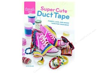 books & patterns: Taunton Press Threads Selects Super Cute Duct Tape Book