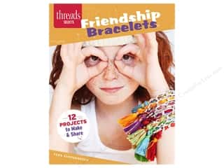 beading & jewelry making supplies: Taunton Press Threads Selects Friendship Bracelets Book