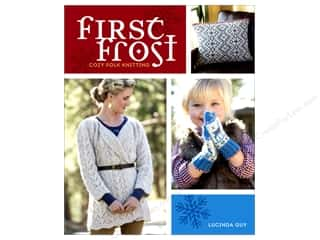 yarn: Interweave Press First Frost Book by Lucinda Guy