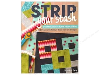 Strip Your Stash: Dynamic Quilts Made from Strips Book by Gudrun Erla
