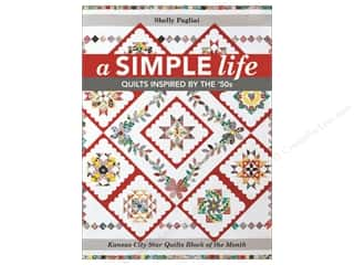 A Simple Life: Quilts Inspired by the '50s Book by Shelly Pagliai