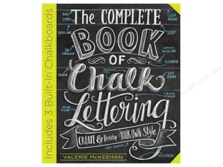 Workman Publishing The Complete Book Of Chalk Lettering Book by Valerie McKeehan