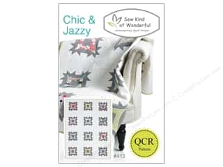 add a quarter: Sew Kind Of Wonderful QCR Chic & Jazzy Pattern