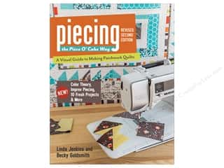 Piecing the Piece of Cake Way: Revised Second Edition Book by Linda Jenkins and Becky Goldsmith