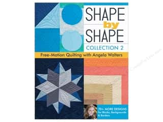 Shape by Shape, Collection 2: Free-Motion Quilting with Angela Walters Book