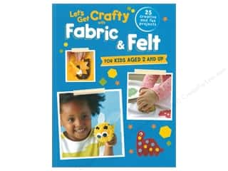 Cico Lets Get Crafty With Fabric & Felt Book