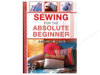 books & patterns: Search Press Sewing For The Absolute Beginner Book