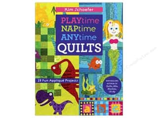 C&T Publishing Playtime Naptime Anytime Quilts Book