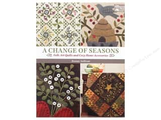 Clearance: A Change of Seasons: Folk-Art Quilts and Cozy Home Accessories Book by Bonnie Sullivan