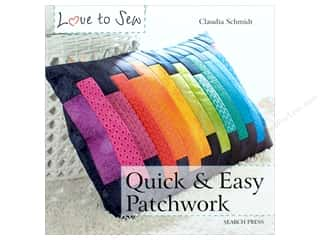 books & patterns: Love to Sew Quick & Easy Patchwork Book by Claudia Schmidt